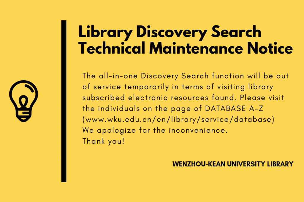 Library Discovery Search Technical Maintenance Notice
